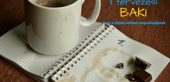 11 célkitűzési baki