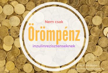 Örömpénz nem csak inzulinrezisztenseknek