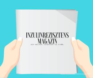 Inzulinrezisztens magazin