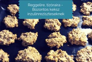 Bozontos keksz inzulinrezisztenseknek