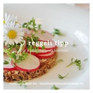 7 reggeli tipp inzulinrezisztenseknek