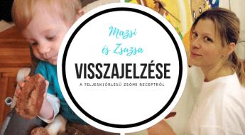 Mazsi és Zsuzsa visszajelzése