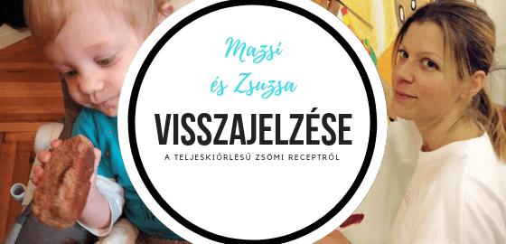 Mazsi és Zsuzsa véleménye a teljeskiőrlésű zsömle receptemről