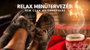 Relax ünnepi menütervezés