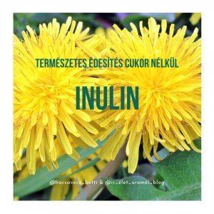 természetes édesítés cukor nélkül_inulin